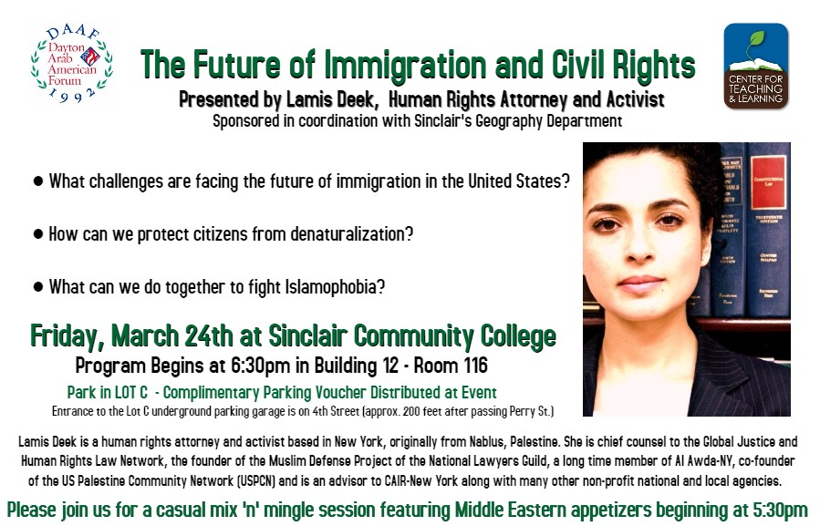 DAAF: The Future of Immigration and Civil Rights Presented by Lamis Deek @ Sinclair Community College Building 12 Room 116 | Dayton | Ohio | United States