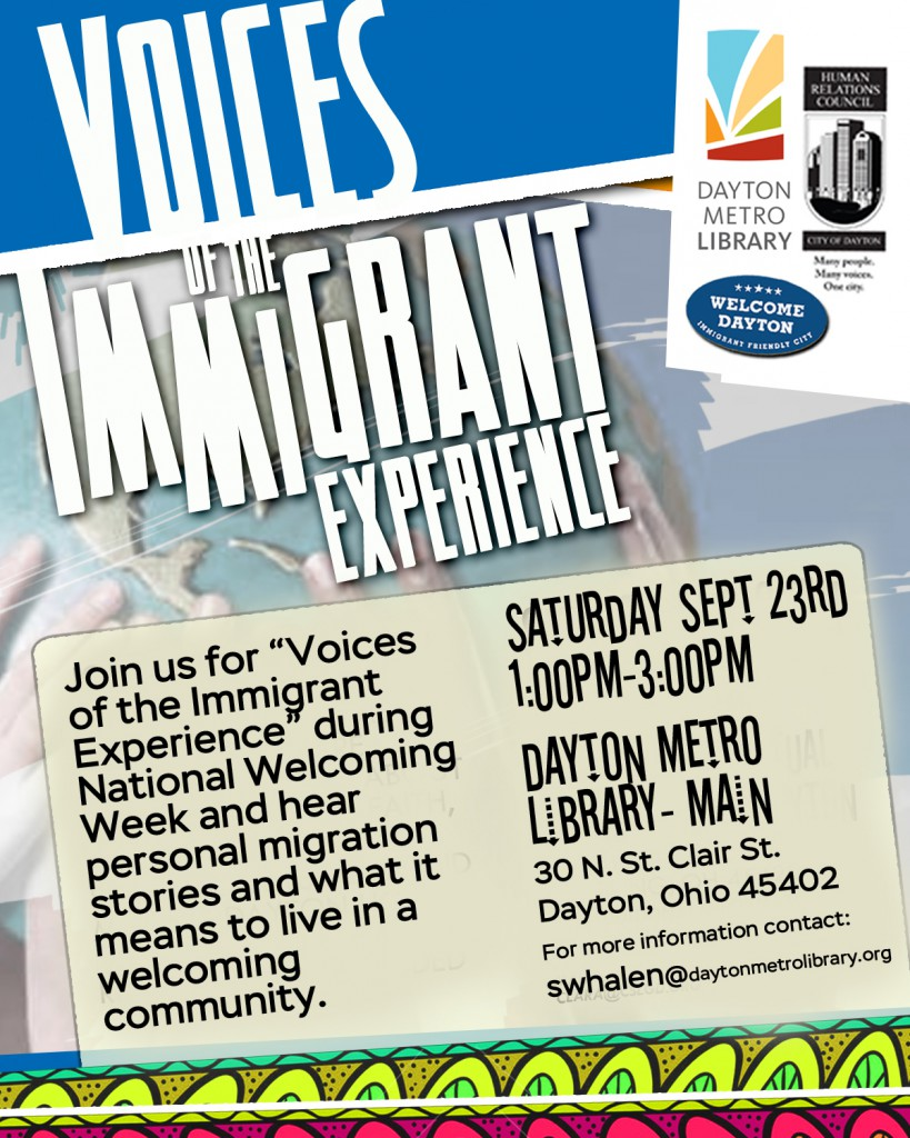 Voices of the Immigrant Experience @ Dayton Metro Library Main | Dayton | Ohio | United States
