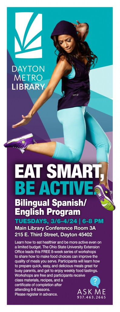 Eat Smart, Be Active - Bilingual Spanish / English Program @ Dayton Metro Library | Dayton | Ohio | United States